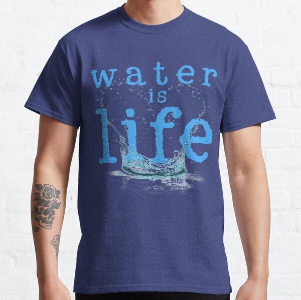 L'eau est la vie T-shirt classique