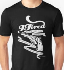 I Fired and I Missed - White Unisex T-Shirt