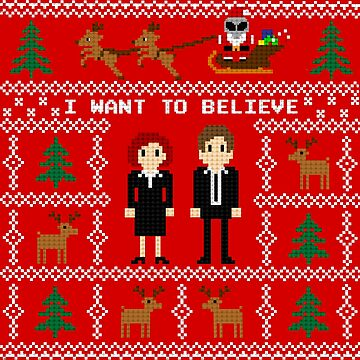 I WANT TO BELIEVE IN UGLY CHRISTMAS by themadhorse