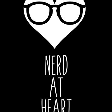 Nerd At Heart by atheartdesigns