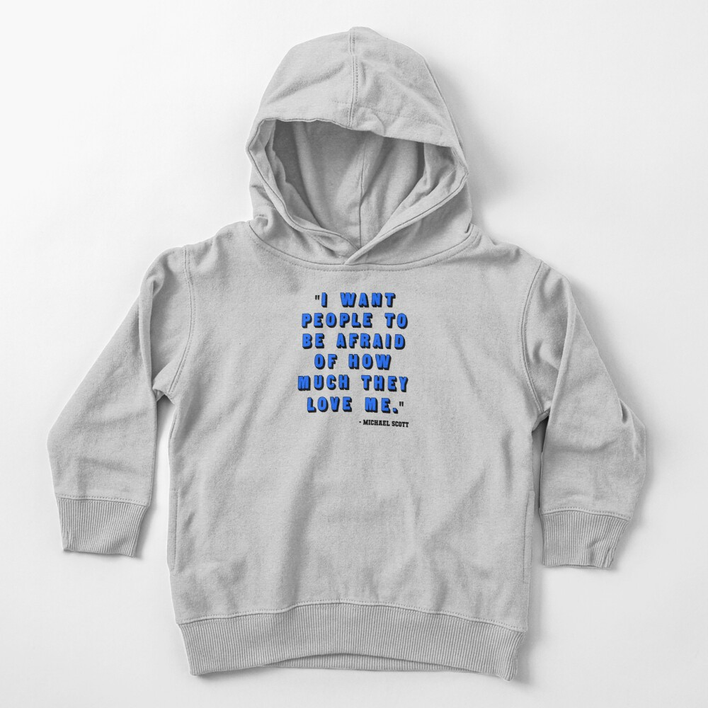 Custom for B -  Michael Scott Quote1 Toddler Pullover Hoodie