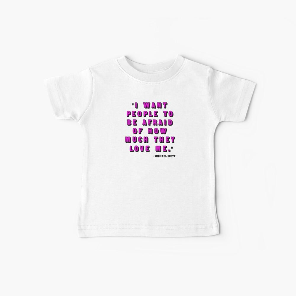 Gewohnheit für B - Michael Scott Quote2 Baby T-Shirt