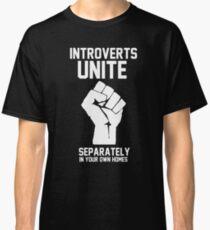 Camiseta clásica Los introvertidos se unen por separado en sus propios hogares