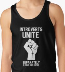 Introverts unite separately in your own homes Men's Tank Top