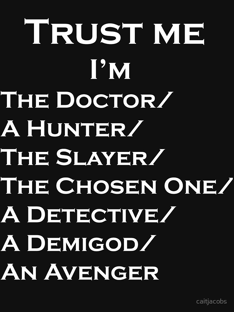 Trust Me, I'm ______ | Unisex T-Shirt