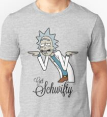 Get Schwifty - Rick and Morty Unisex T-Shirt