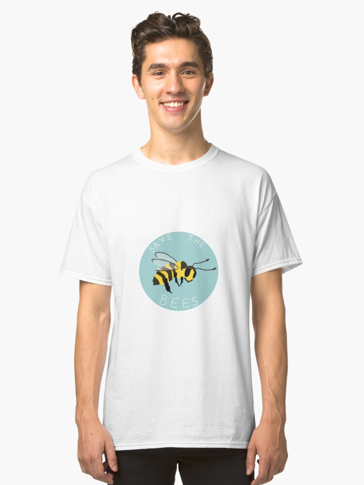 Save the Bees! Classic T-Shirt Front