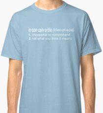 Inconceivable - The Princess Bride Quote Classic T-Shirt