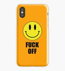 Fuck Off Smiley iPhone Case