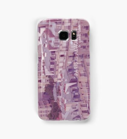 Paris is always a good idea Samsung Galaxy Case/Skin