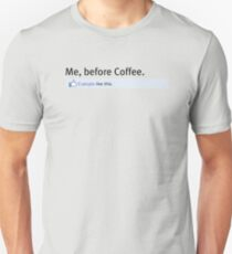 Nobody Likes Me Before Coffee Unisex T-Shirt