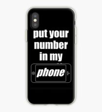 """Put Your Number In My Phone"" Case iPhone Case"