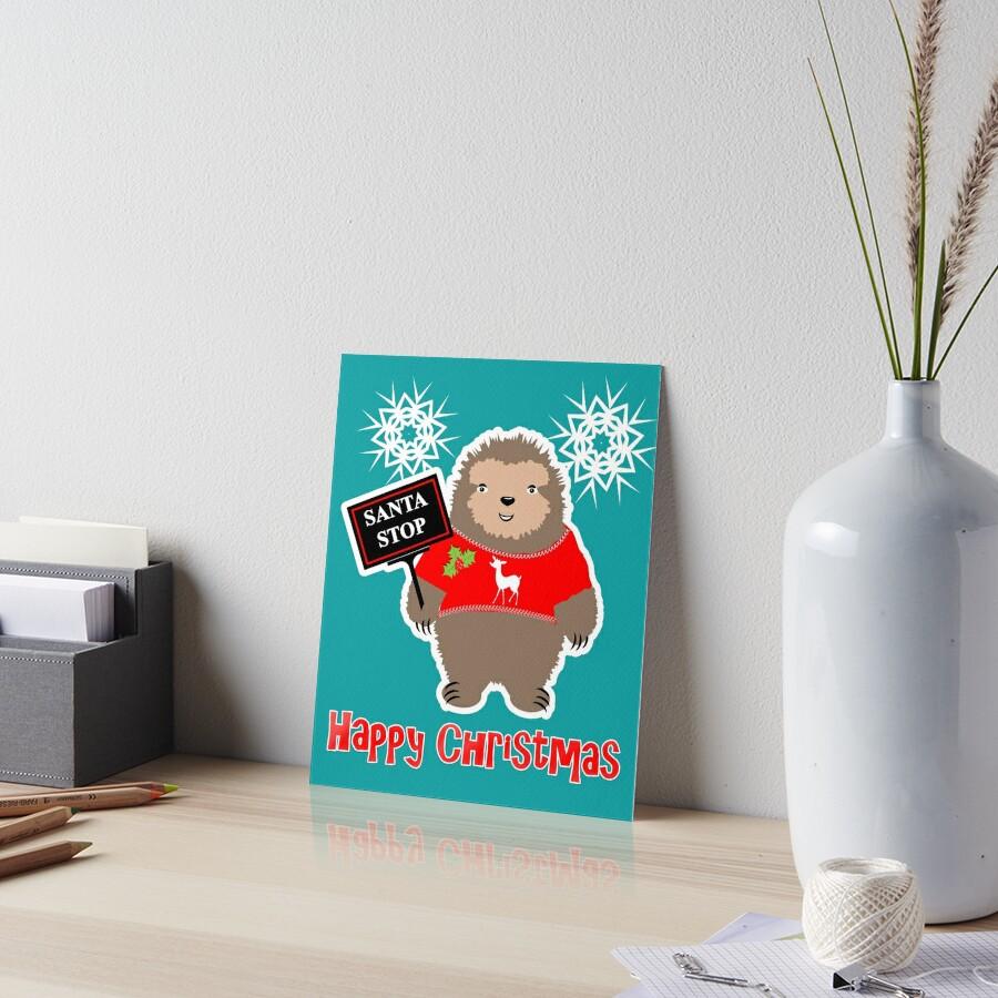 Happy Christmas Cute Santa Stop Whimsy Cartoon Festive Sloth  by Artification