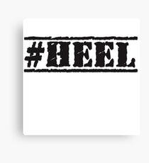 #HEEL Canvas Print