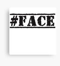 #FACE Canvas Print