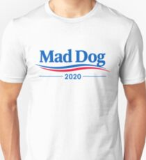 "James ""Mad Dog"" Mattis 2020 Unisex T-Shirt"
