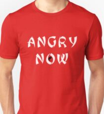 Angry Now white T-Shirt