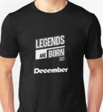 Legends December Born Unisex T-Shirt