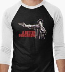 A Better Tomorrow T-Shirt