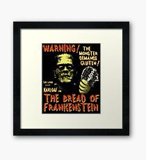 The Bread of Frankenstein Framed Print