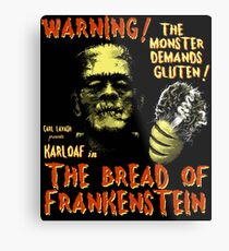 The Bread of Frankenstein Metal Print