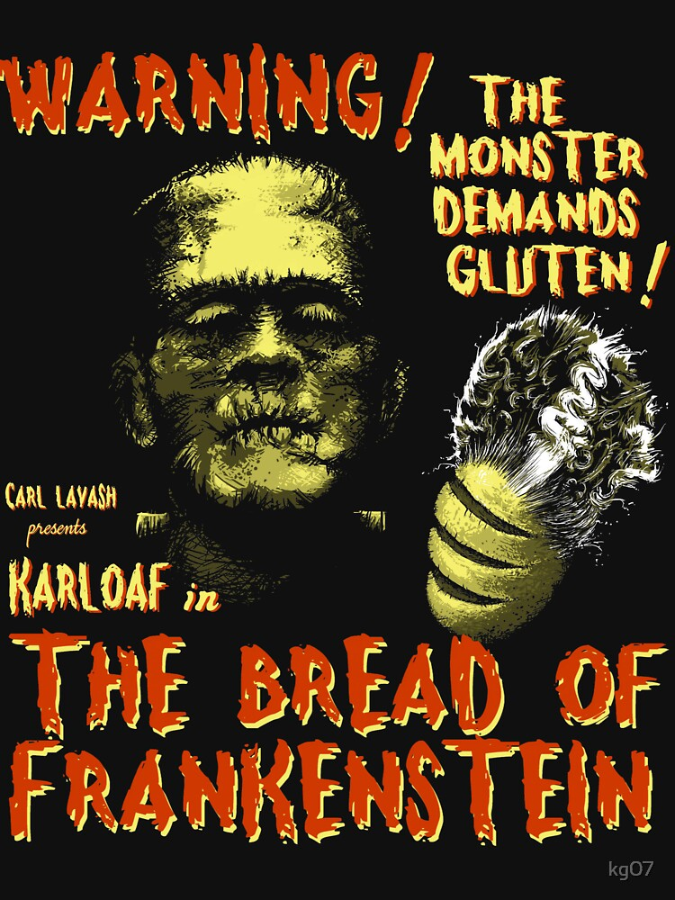 The Bread of Frankenstein by kg07