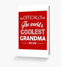 Officially The World's Coolest Grandma Greeting Card