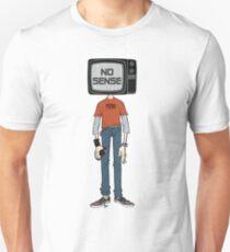 no sense  T-Shirt