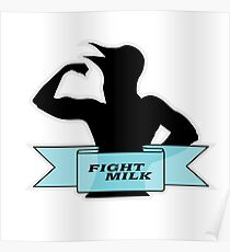 Fight Milk Poster