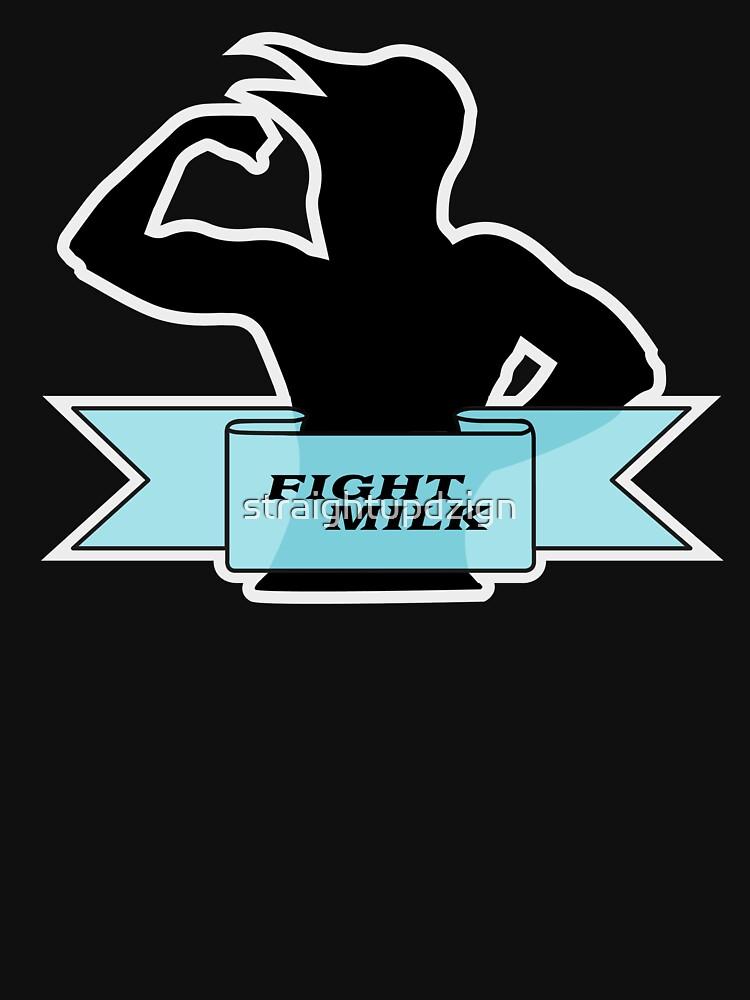 Fight Milk | Unisex T-Shirt