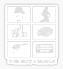 not a noble - grid black Sticker
