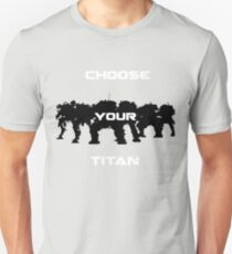 Choice of Titan Unisex T-Shirt