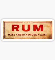 """""""Rum"""" Trump Logo - Make America Drunk Again Sticker"""