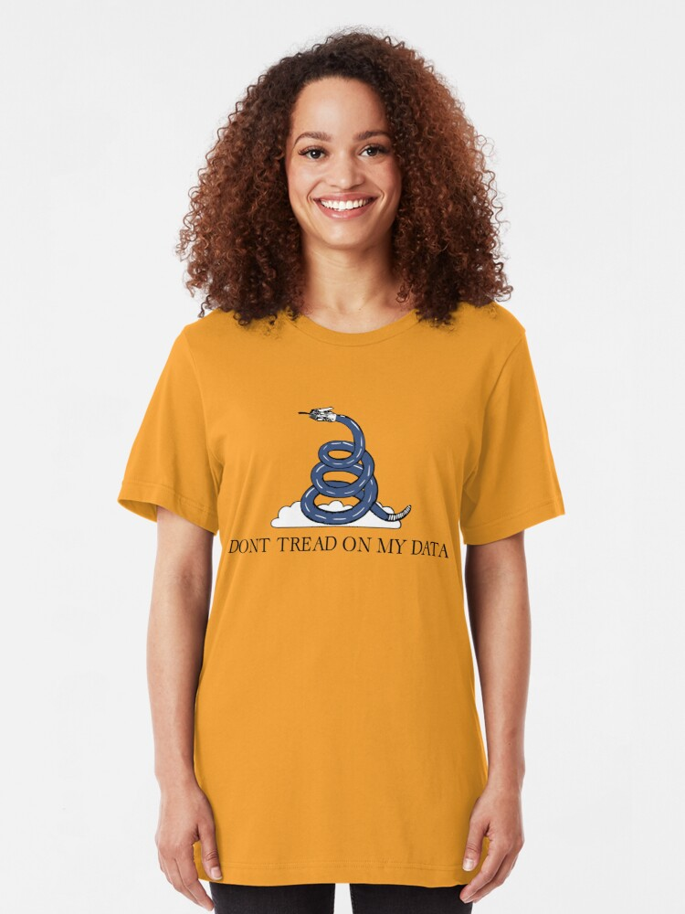 Alternate view of Don't Tread On My Data Slim Fit T-Shirt