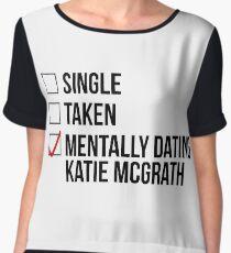 MENTALLY DATING KATIE MCGRATH Chiffon Top