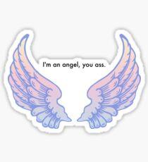 Castiel - I'm an angel you ass. Sticker