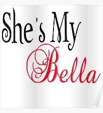 She's My Bella Poster