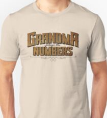 Grandma Plays the Numbers T-Shirt