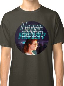 Black Mirror - San Junipero - Have you seen Kelly? Classic T-Shirt