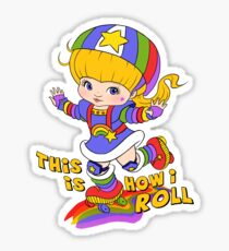 This is How I Roll Sticker