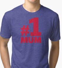 Number No. 1 Mum Tri-blend T-Shirt