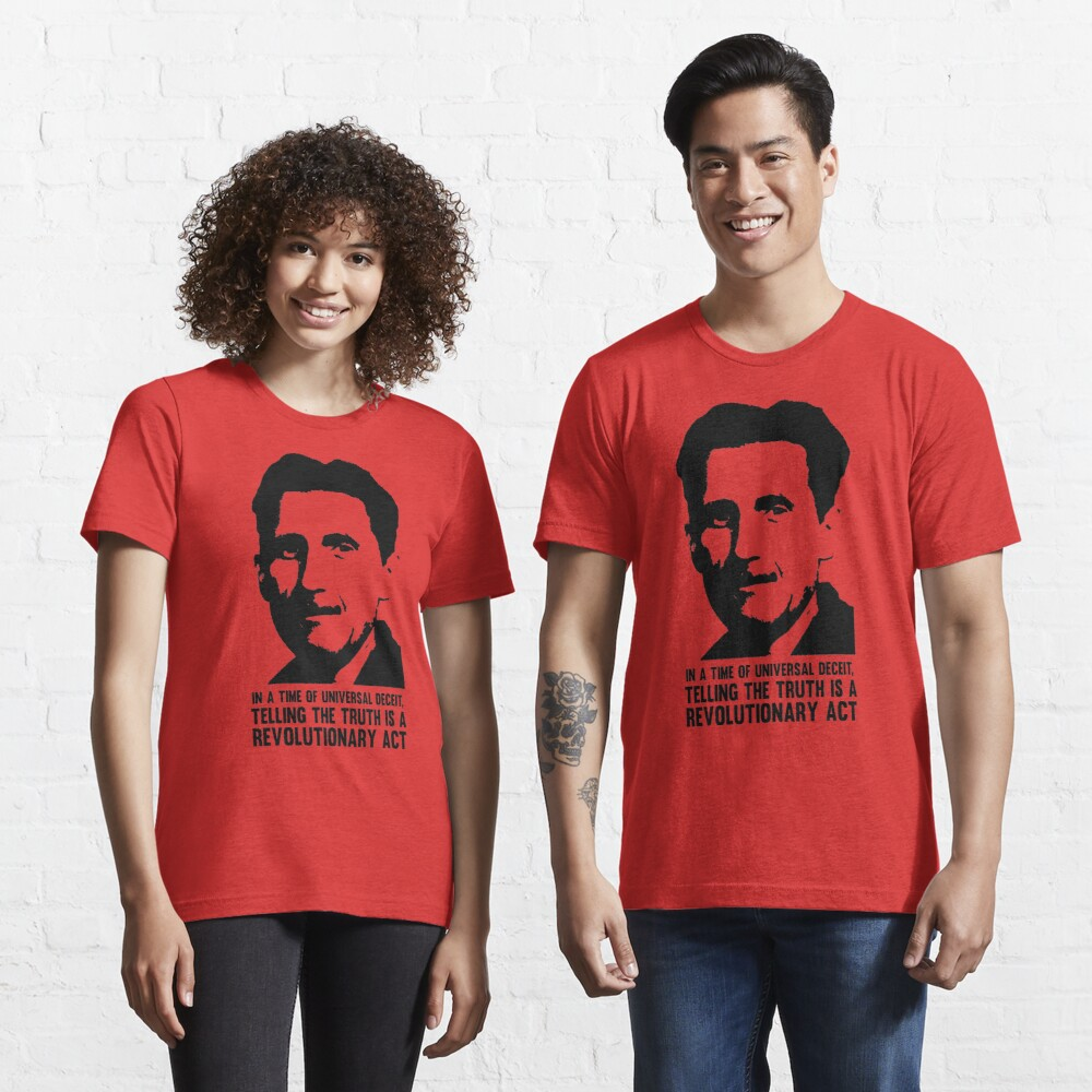 Truth is Revolutionary - George Orwell Essential T-Shirt