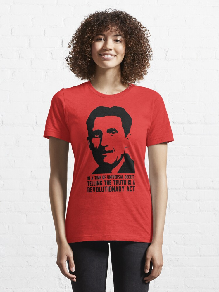 Alternate view of Truth is Revolutionary - George Orwell Essential T-Shirt