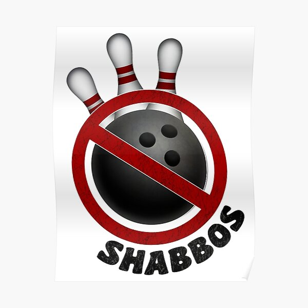 I Don't Roll on Shabbos! Poster