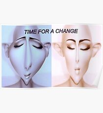 Time for a change Poster