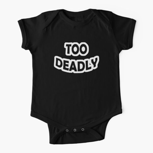 Too Deadly Short Sleeve Baby One-Piece