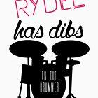 Rydellington Dibs On the Drummer von rydellington