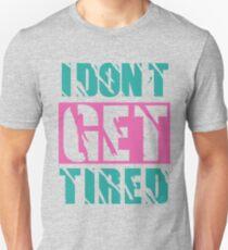 Camiseta unisex No me canso