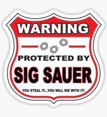 Sig Sauer Protected by Sig Sauer Sticker