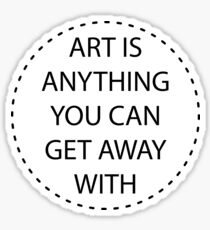 Art is Anything. Sticker